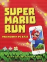 Super Mario Run Przewodnik po grze Scullion Chris