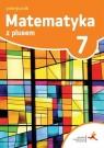 Matematyka z plusem 7. Podręcznik. Klasa. 7. Szkoła podstawowa