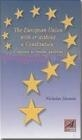 European Union With Or Without a Constitution Nicholas Moussis