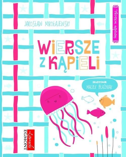 Wiersze z kąpieli Mikołajewski Jarosław