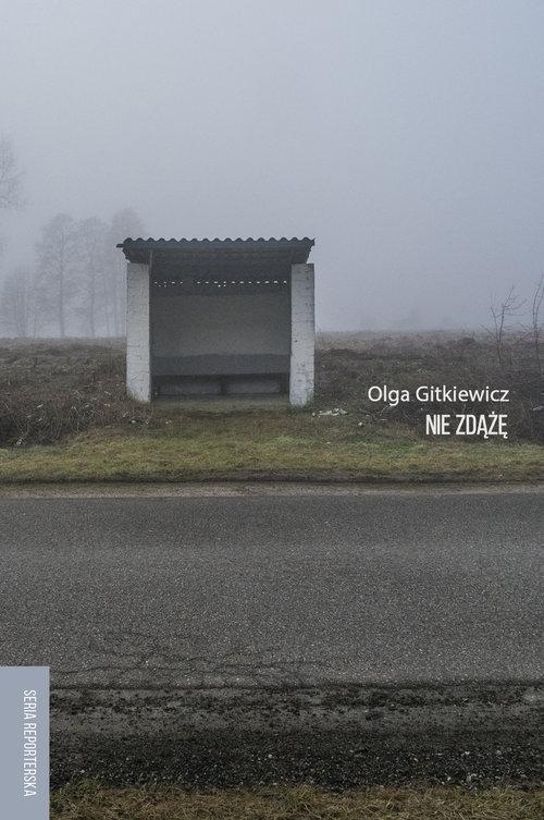 Nie zdążę Gitkiewicz Olga