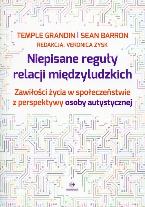 Niepisane reguły relacji międzyludzkich Grandin Temple, Barron Sean