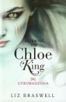 Dziewięć żyć Chloe King Tom 2 Uprowadzona