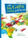 Jak Gapa został pilotem
