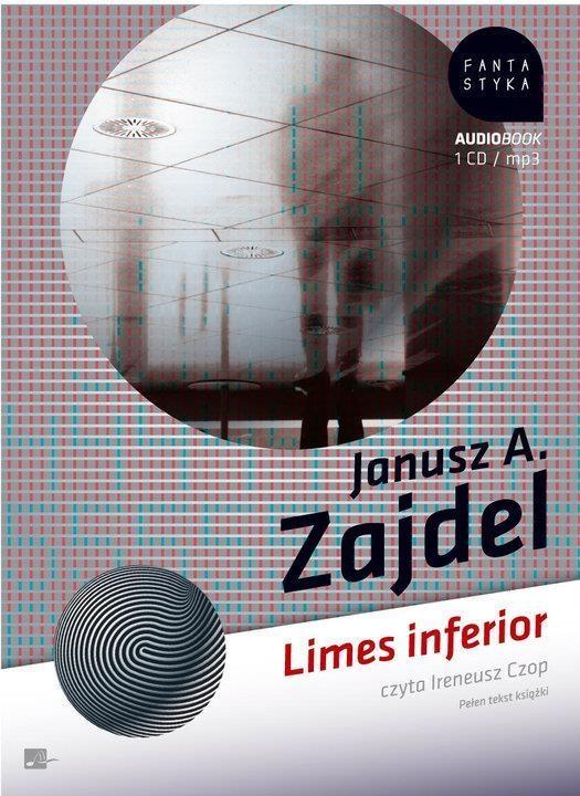 Limes Inferior (Audiobook) (Audiobook) Zajdel Janusz A.
