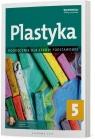 Plastyka 5. Podręcznik Szkoła Podstawowa Anita Przybyszewska-Pietrasiak