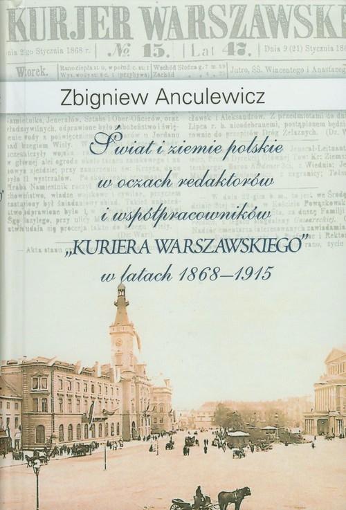 Świat i ziemie polskie w oczach redaktorów i współpracowników