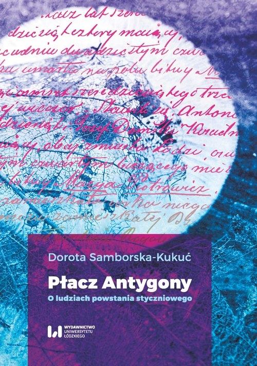 Płacz Antygony Samborska-Kukuć Dorota