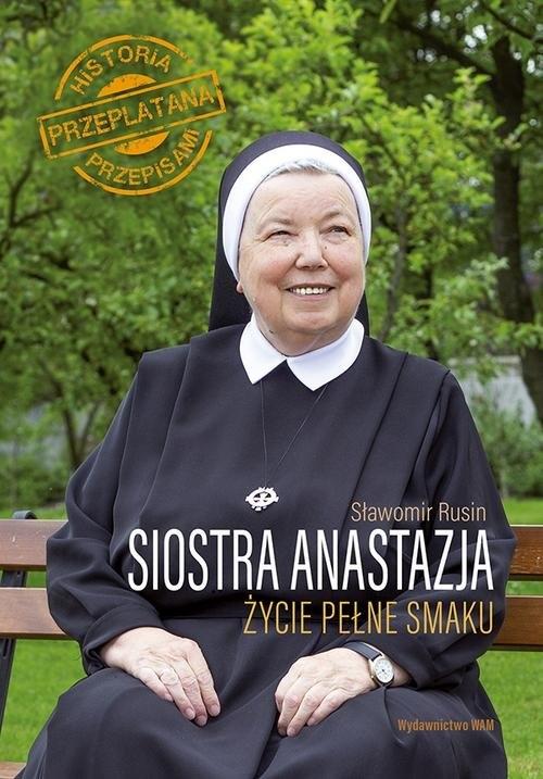 Siostra Anastazja Życie pełne smaku Pustelnik Anastazja, Rusin Sławomir