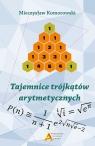 Tajemnice trójkątów arytmetycznych Komorowski Mirosław