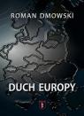 Duch Europy Roman Dmowski
