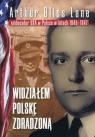 Widziałem Polskę zdradzoną