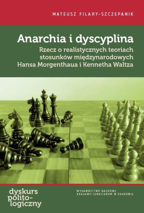 Anarchia i dyscyplina Mateusz Filary-Szczepanik