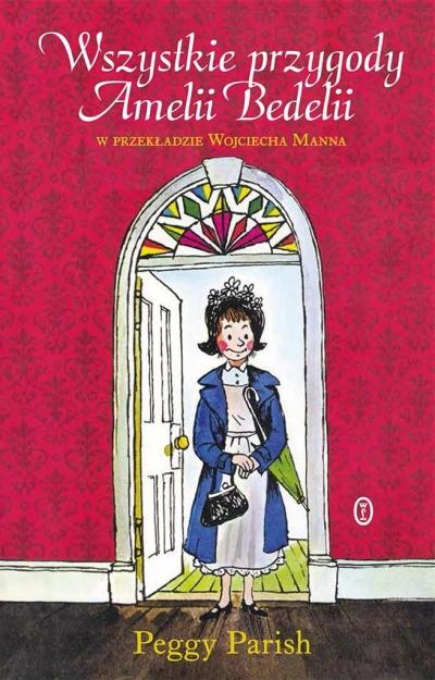 Wszystkie przygody Amelii Bedelii Peggy Parish, Wojciech Mann