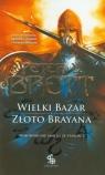 Wielki Bazar Złoto Brayana Wojownik nie umiera ze starości Brett Peter V.