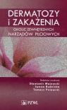 Dermatozy i zakażenia okolic zewnętrznych Majewski S. , Rudnicka I