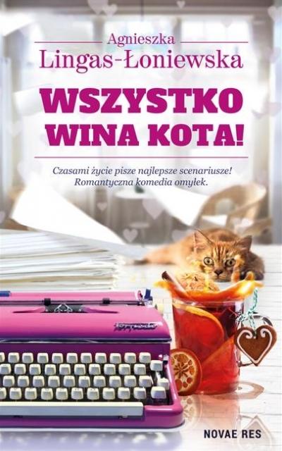 Wszystko wina kota! Lingas-Łoniewska Agnieszka