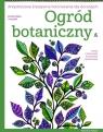 Ogród botaniczny Antystresowe kreatywne kolorowanie dla dorosłych