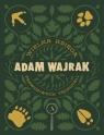 Wielka Księga prawdziwych Tropicieli Wajrak Adam