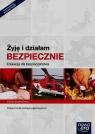 Żyję i działam bezpiecznie Edukacja dla bezpieczeństwa Podręcznik Zakres Słoma Jarosław