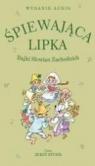 Śpiewająca lipka Bajki Słowian Zachodnich  (Audiobook)