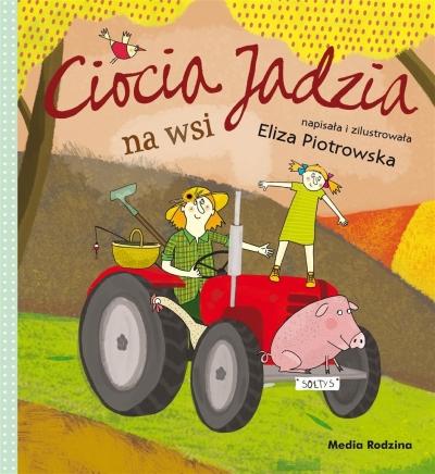 Ciocia Jadzia na wsi Eliza Piotrowska, Eliza Piotrowska