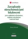 Zarządzanie nieruchomościami lokalowymi przez spółdzielnie mieszkaniowe, Dziczek Roman
