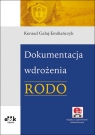Dokumentacja wdrożenia RODO (z suplementem elektronicznym) PGK1262e Gałaj-Emiliańczyk Konrad