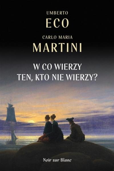 W co wierzy ten, kto nie wierzy? (Uszkodzona okładka) Umberto Eco, Carlo Maria Martini, Ireneusz Kania