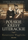 Polskie kresy literackie