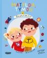 Matylda, Tymon i Supermoce