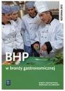BHP w branży gastronomicznej. Podręcznik do kształcenia zawodowego. Szkoły ponadgimnazjalne