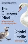 The Changing Mind Levitin Daniel