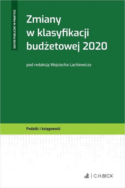 Zmiany w klasyfikacji budżetowej 2020 Wojciech Lachiewicz