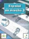 Espanol en marcha 3 podręcznik z płytą CD