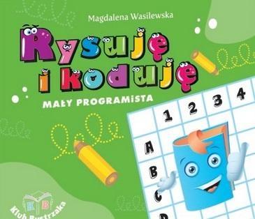 Rysuję i koduję Magdalena Wasilewska