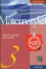 Matematyka 3 Zeszyt ćwiczeń