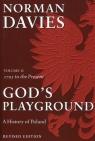 God's Playground History of Poland v 2 1795 to Present Rev (Uszkodzona okładka) Norman Davies, N Davies