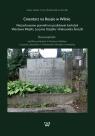 Cmentarz na Rossie w Wilnie Niezachowane pomniki na podstawie kartotek Czyż Anna, Gutowski Bartłomiej