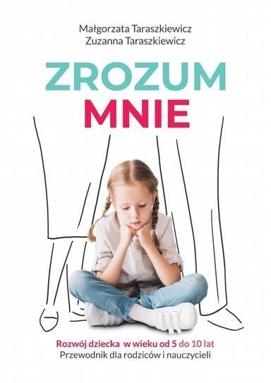 Zrozum mnie Małgorzata Taraszkiewicz, Zuzanna Teraszkiewicz