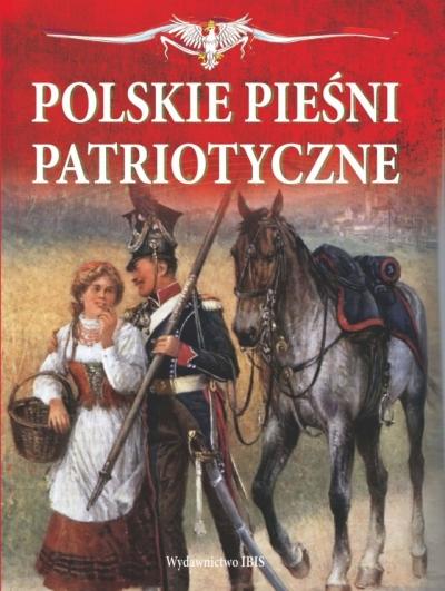 Polskie pieśni patriotyczne + CD (OT) praca zbiorowa