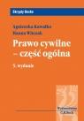 Prawo cywilne część ogólna Witczak Hanna, Kawałko Agnieszka