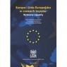 Europa i Unia Europejska w czasach kryzysu. Wybrane aspekty RED. STELMACH ANDRZEJ, SKARŻYŃSKI MIROSŁAW