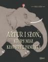 Artur i słoń, który miał kłopoty z pamięcią Maria Girón