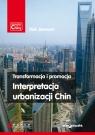 Transformacja i promocja Interpretacja urbanizacji Chin Jianwen Wei