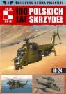 Samoloty Wojska Polskiego 100 lat polskich skrzydeł Tom 3 Mi-24