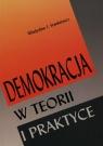 Demokracja w teorii i praktyce Stankiewicz Władysław J.