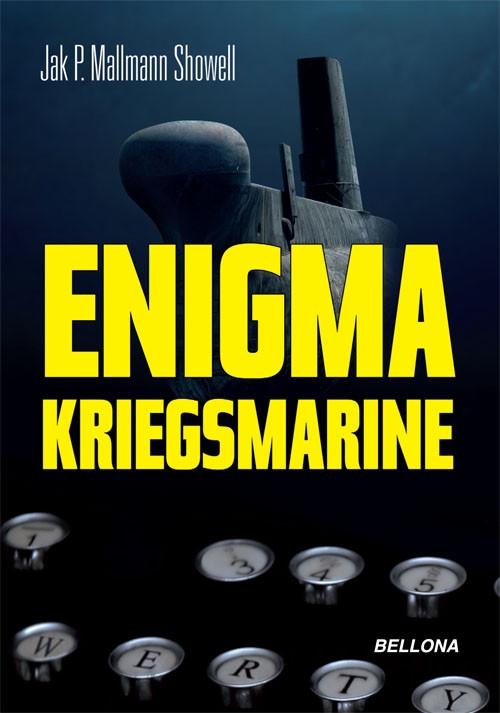 Enigma Kriegsmarine Showell Mallmann Jak P.