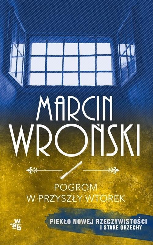 Pogrom w przyszły wtorek (Uszkodzona okładka) Wroński Marcin