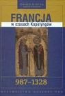 Francja w czasach Kapetyngów 987 - 1328